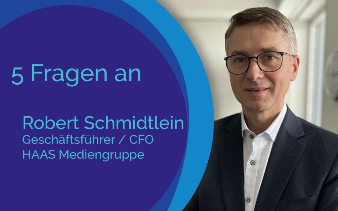 5 Fragen an Robert Schmidtlein